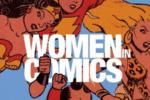 Women in Comics, arriva in italia la mostra delle fumettiste